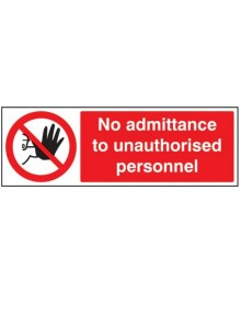 No admittance to unauthorised personnel rigid plastic – 5 Sizes